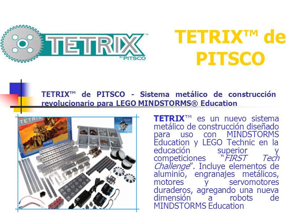 TETRIX™ de PITSCO TETRIX™ de PITSCO - Sistema metálico de construcción revolucionario para LEGO MINDSTORMS® Education.