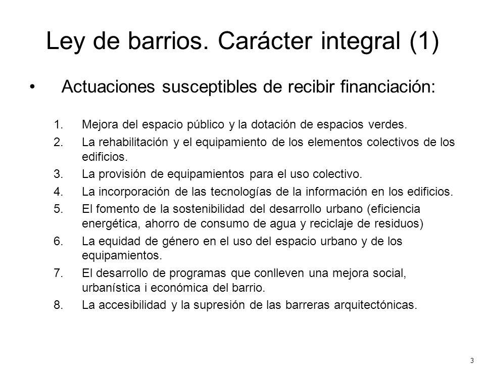 Ley de barrios. Carácter integral (1)