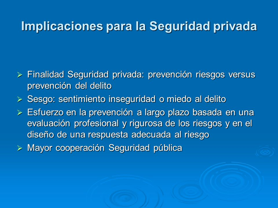Implicaciones para la Seguridad privada