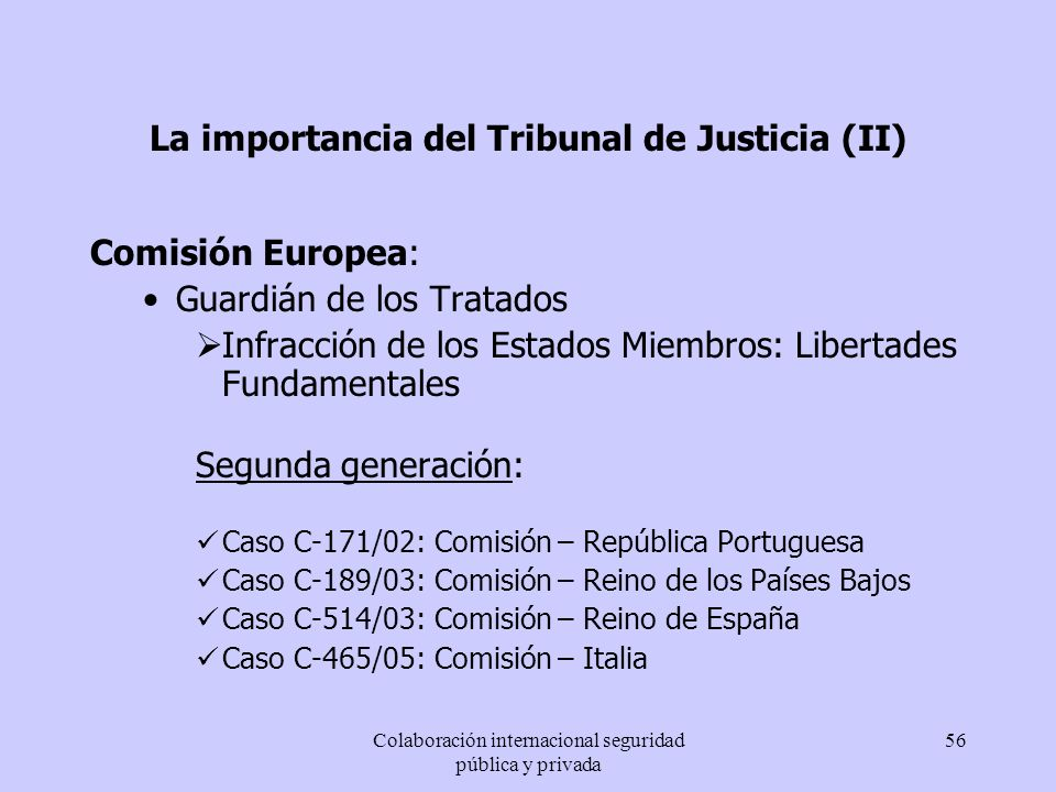 La importancia del Tribunal de Justicia (II)