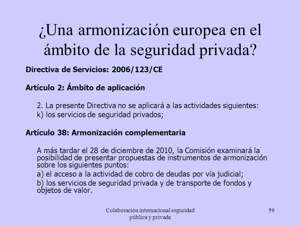 ¿Una armonización europea en el ámbito de la seguridad privada