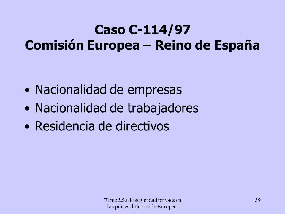 Caso C-114/97 Comisión Europea – Reino de España