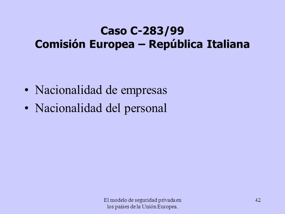 Caso C-283/99 Comisión Europea – República Italiana