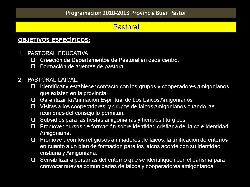 Programación 2010-2013 Provincia Buen Pastor