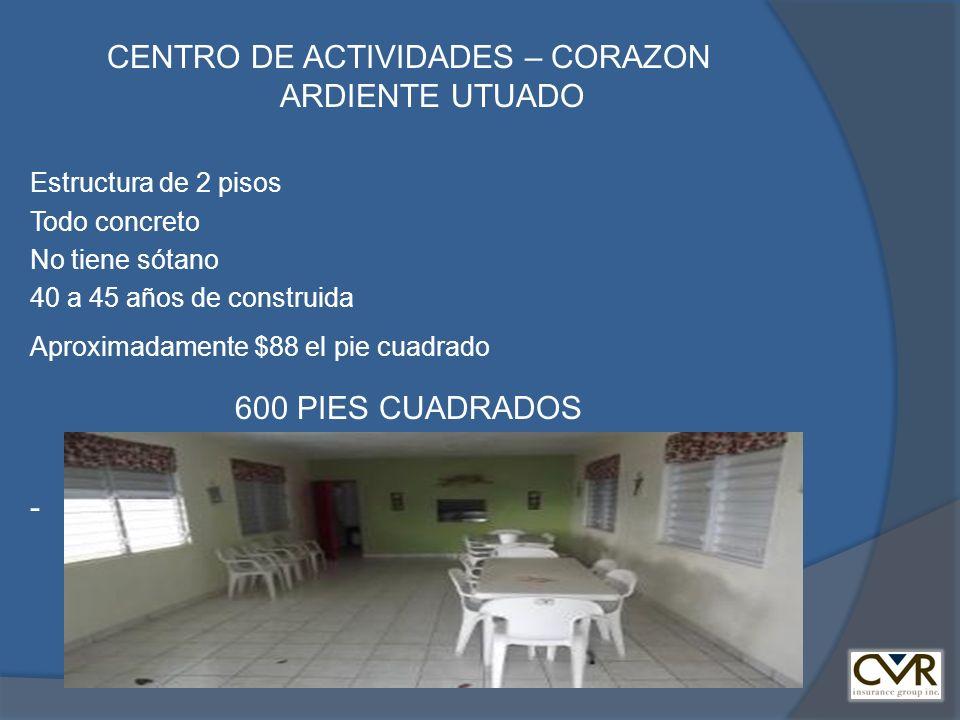 CENTRO DE ACTIVIDADES – CORAZON ARDIENTE UTUADO