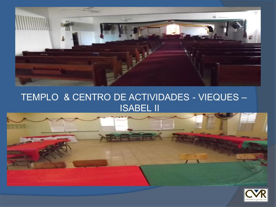 TEMPLO & CENTRO DE ACTIVIDADES - VIEQUES – ISABEL II
