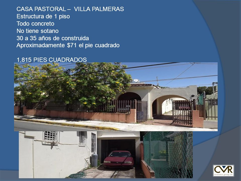 CASA PASTORAL – VILLA PALMERAS Estructura de 1 piso