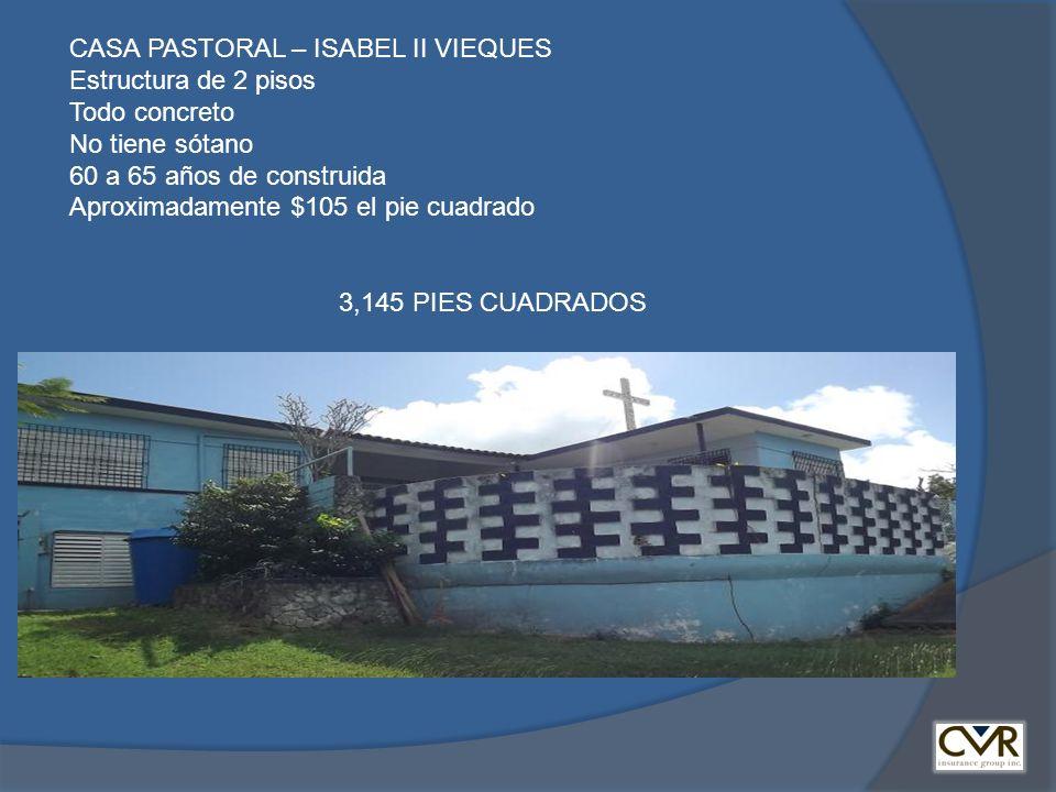 CASA PASTORAL – ISABEL II VIEQUES Estructura de 2 pisos