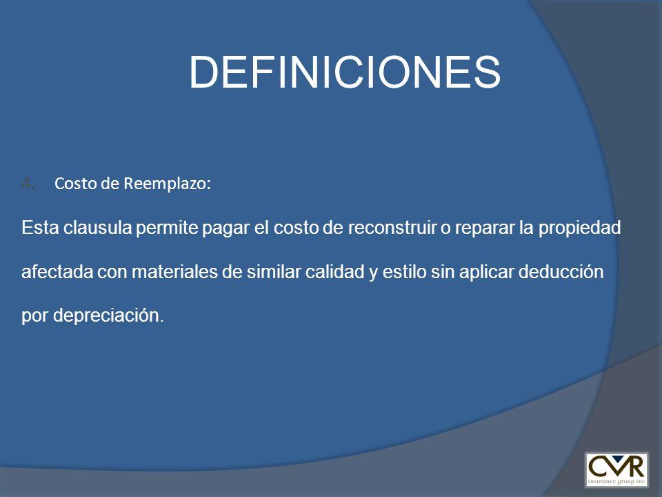 DEFINICIONES Costo de Reemplazo: