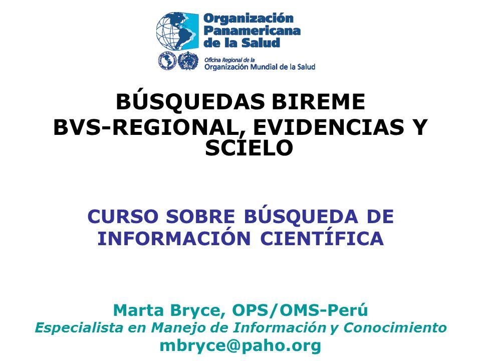 BÚSQUEDAS BIREME BVS-REGIONAL, EVIDENCIAS Y SCIELO