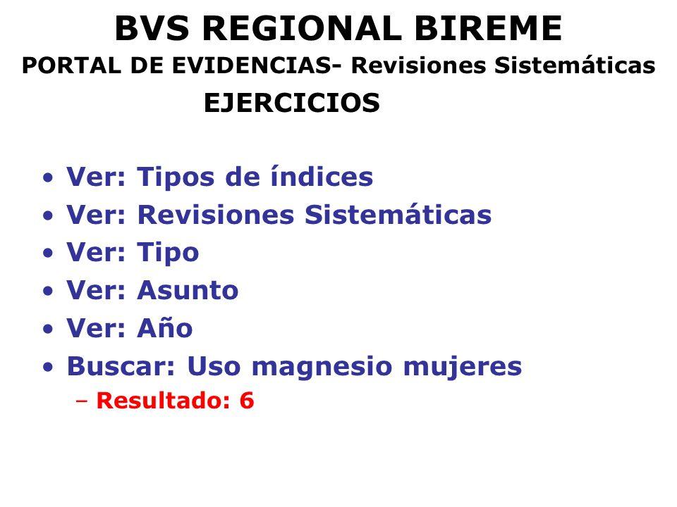 BVS REGIONAL BIREME PORTAL DE EVIDENCIAS- Revisiones Sistemáticas EJERCICIOS