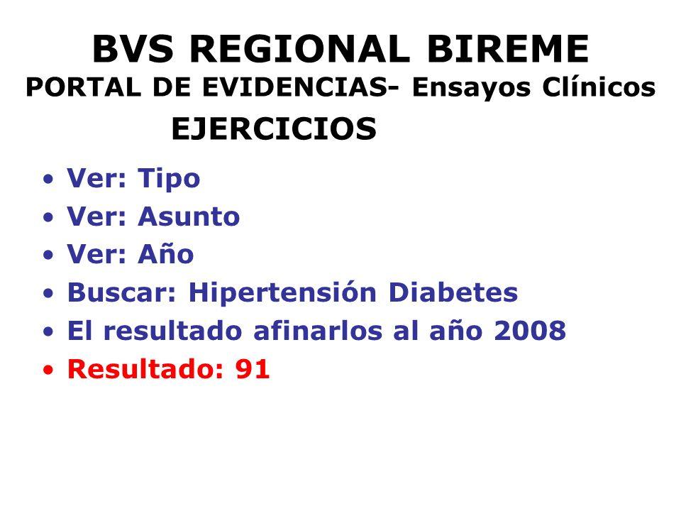 BVS REGIONAL BIREME PORTAL DE EVIDENCIAS- Ensayos Clínicos EJERCICIOS