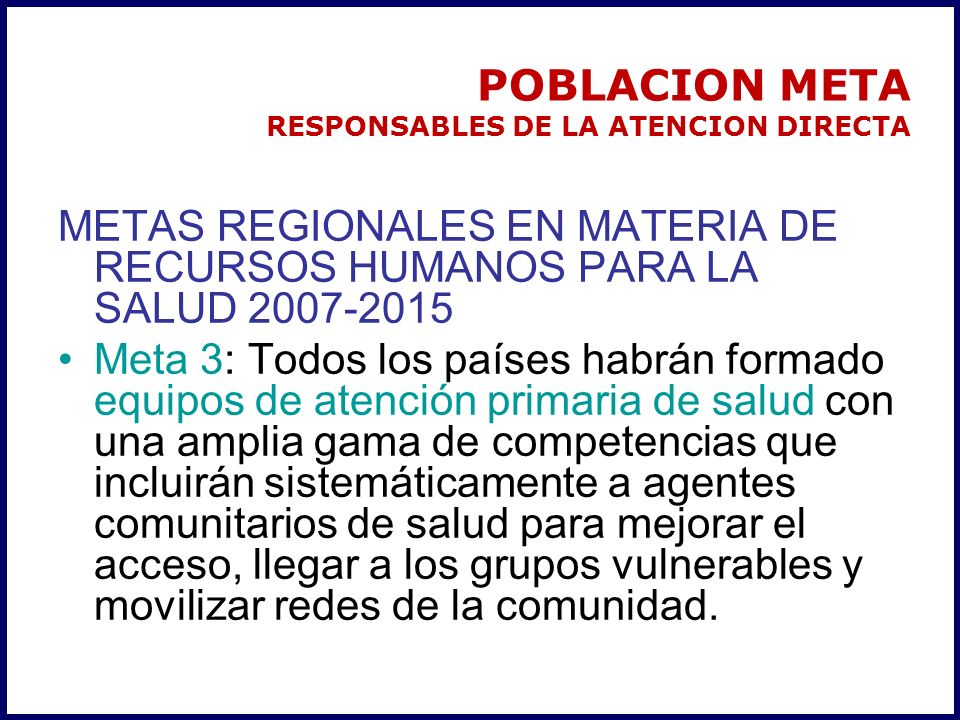 POBLACION META RESPONSABLES DE LA ATENCION DIRECTA