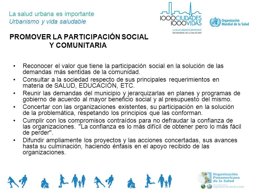 PROMOVER LA PARTICIPACIÓN SOCIAL Y COMUNITARIA