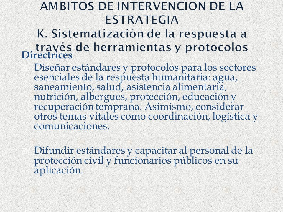 AMBITOS DE INTERVENCION DE LA ESTRATEGIA K