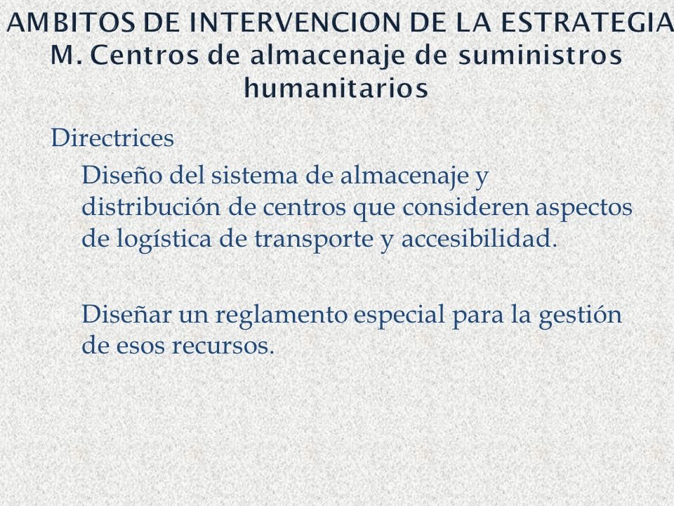 AMBITOS DE INTERVENCION DE LA ESTRATEGIA M