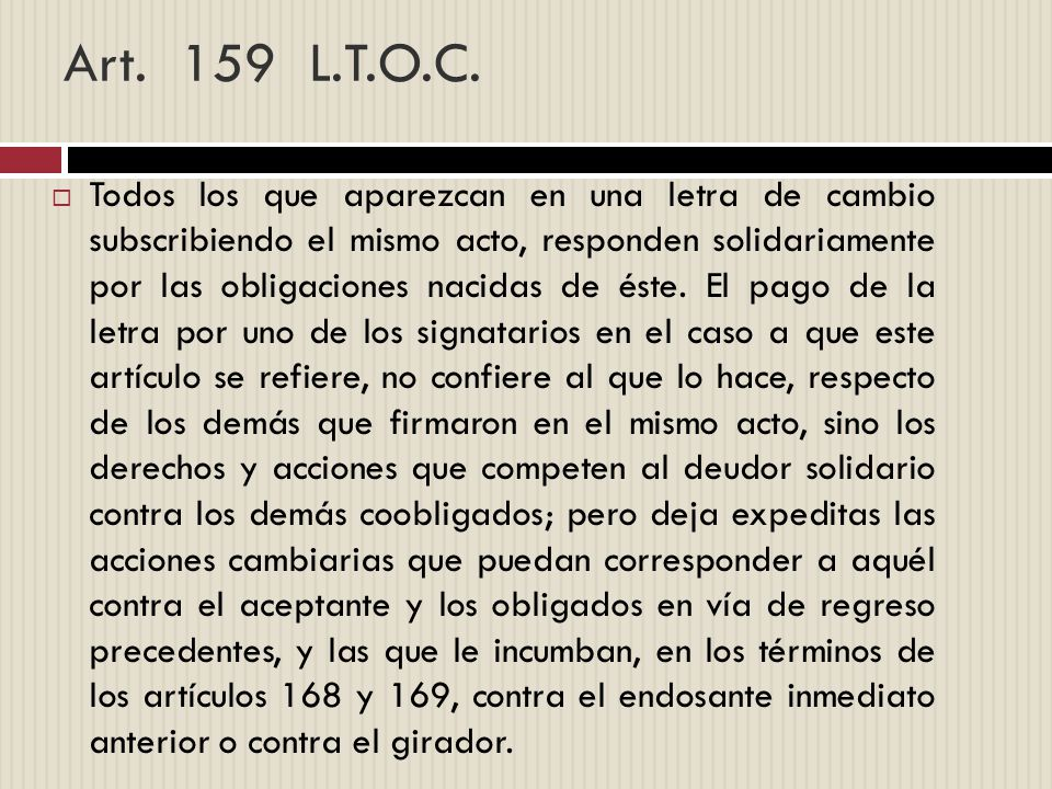 Art. 159 L.T.O.C.