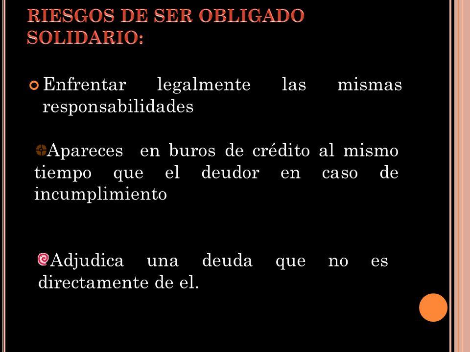 RIESGOS DE SER OBLIGADO SOLIDARIO: