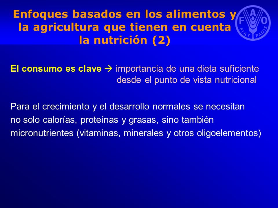 Enfoques basados en los alimentos y la agricultura que tienen en cuenta la nutrición (2)