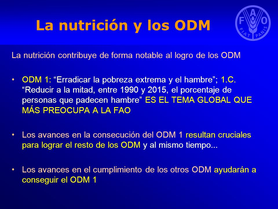 La nutrición y los ODM La nutrición contribuye de forma notable al logro de los ODM.