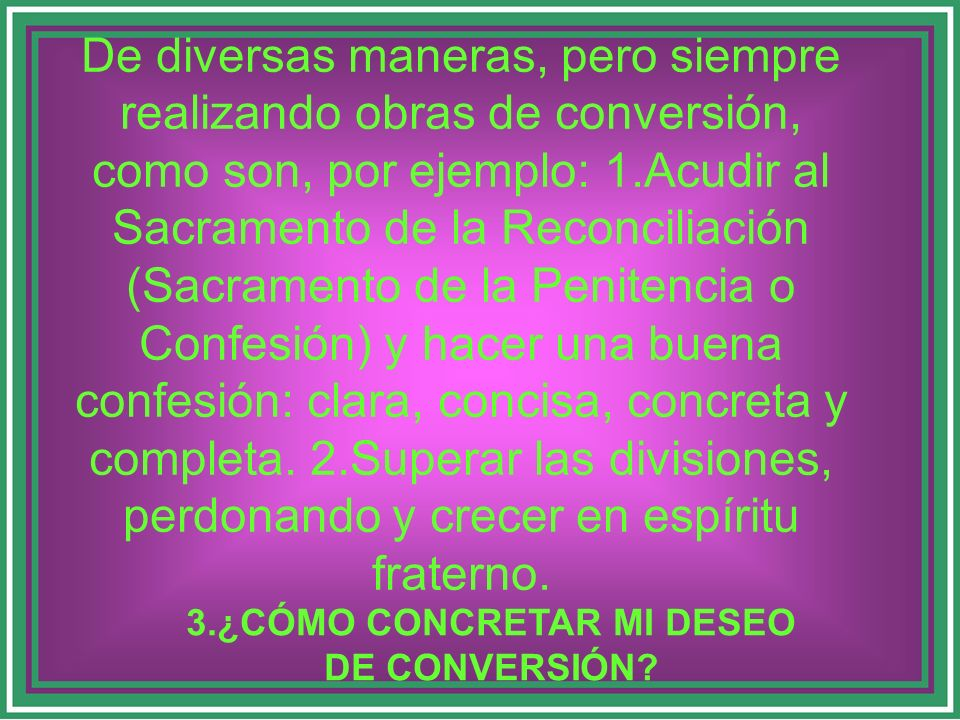3.¿CÓMO CONCRETAR MI DESEO DE CONVERSIÓN