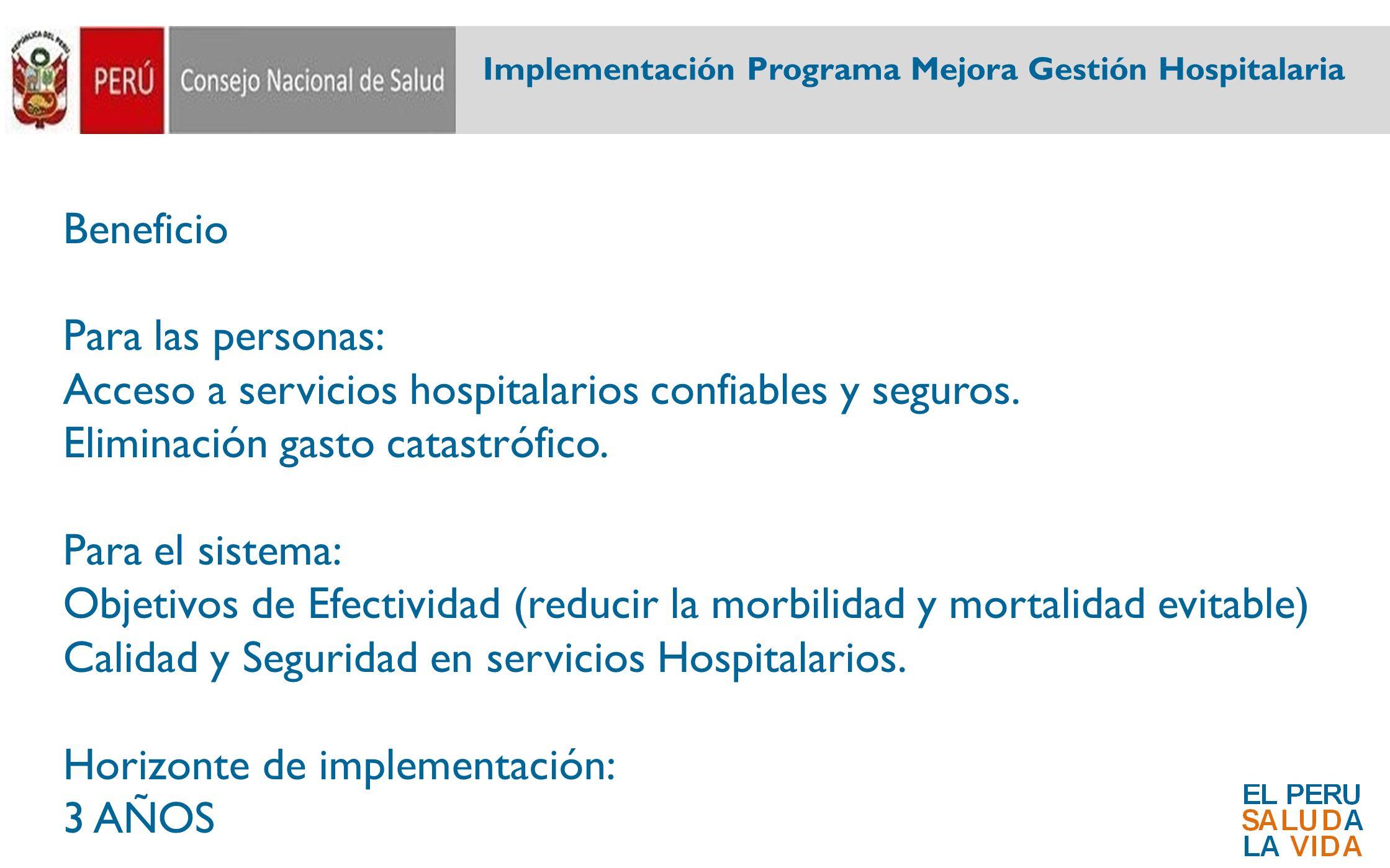 Acceso a servicios hospitalarios confiables y seguros.