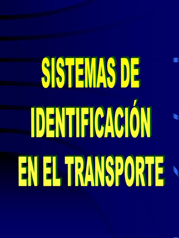 SISTEMAS DE IDENTIFICACIÓN EN EL TRANSPORTE