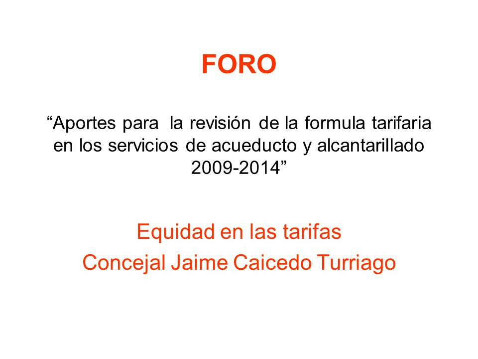 Equidad en las tarifas Concejal Jaime Caicedo Turriago