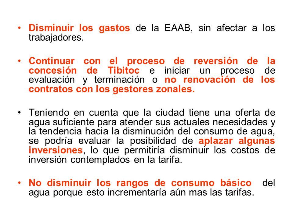 Disminuir los gastos de la EAAB, sin afectar a los trabajadores.