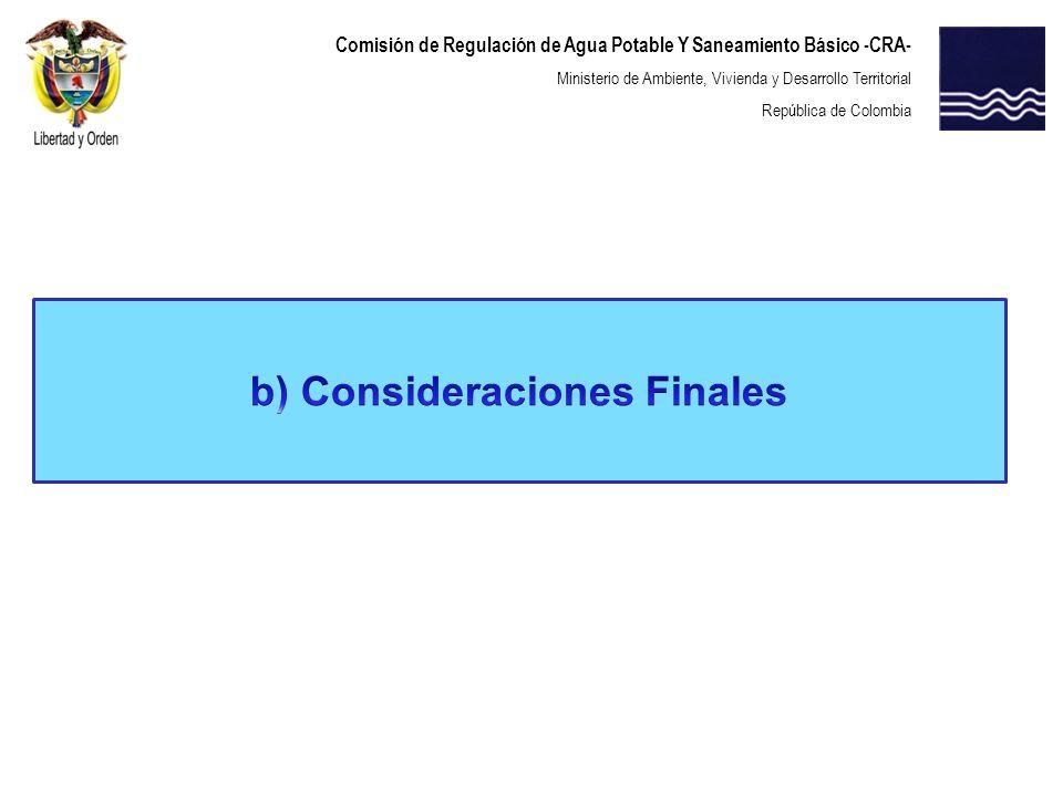 b) Consideraciones Finales