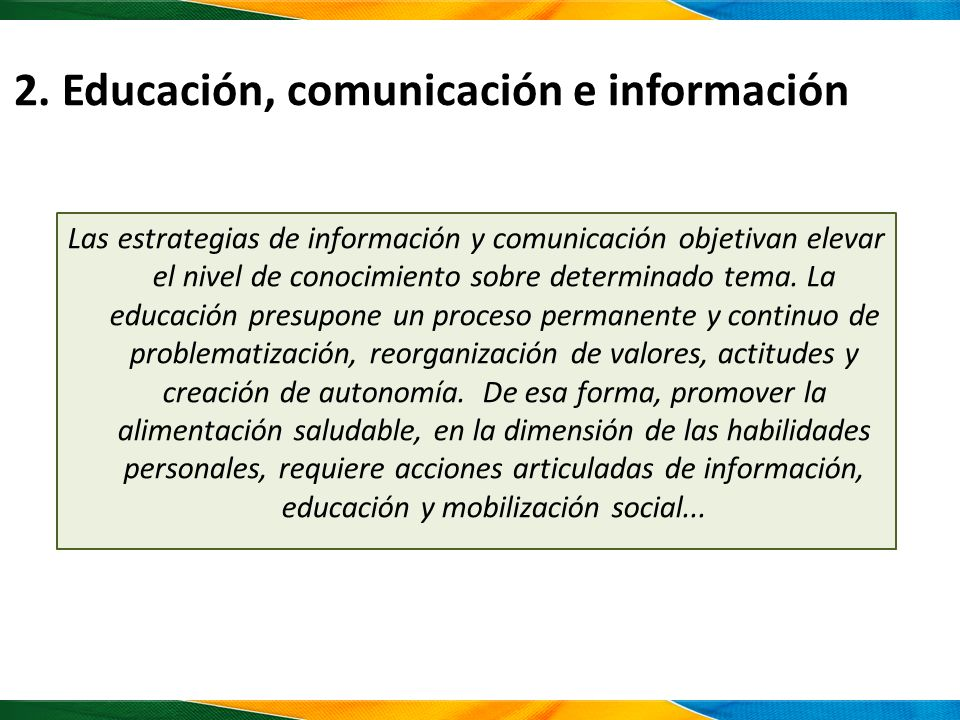2. Educación, comunicación e información