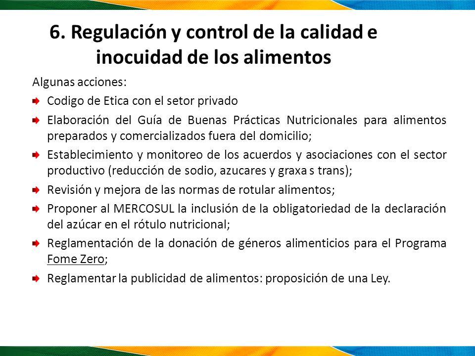 6. Regulación y control de la calidad e inocuidad de los alimentos