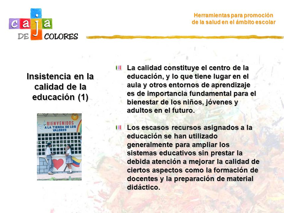 Insistencia en la calidad de la educación (1)