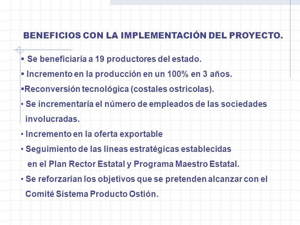 Se beneficiaría a 19 productores del estado.
