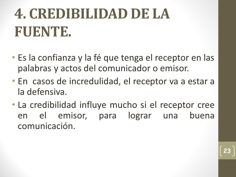 4. CREDIBILIDAD DE LA FUENTE.