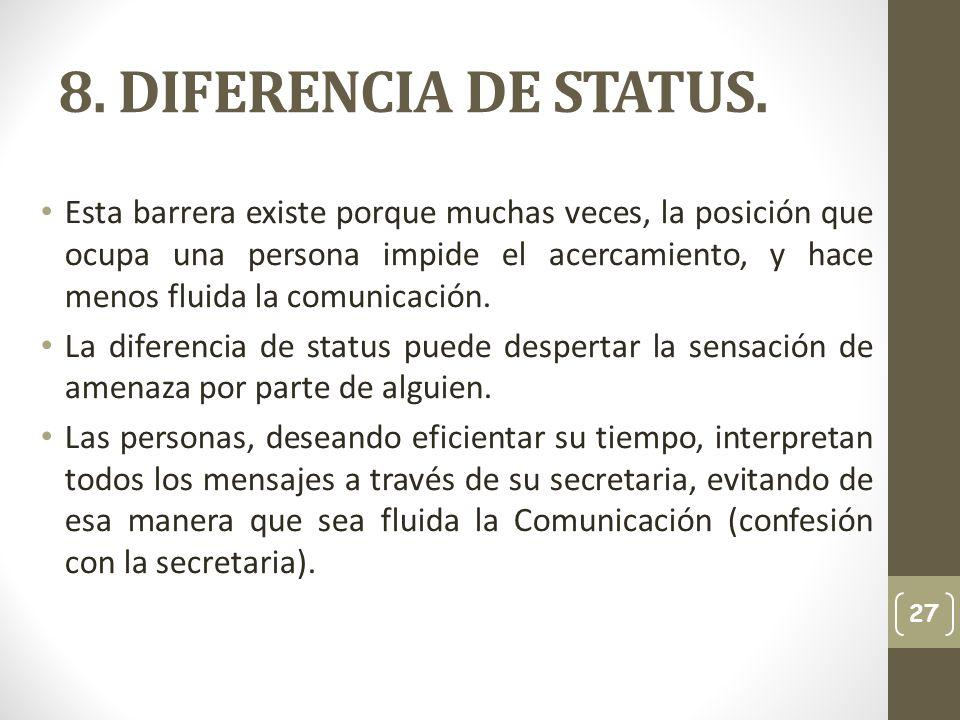 8. DIFERENCIA DE STATUS.