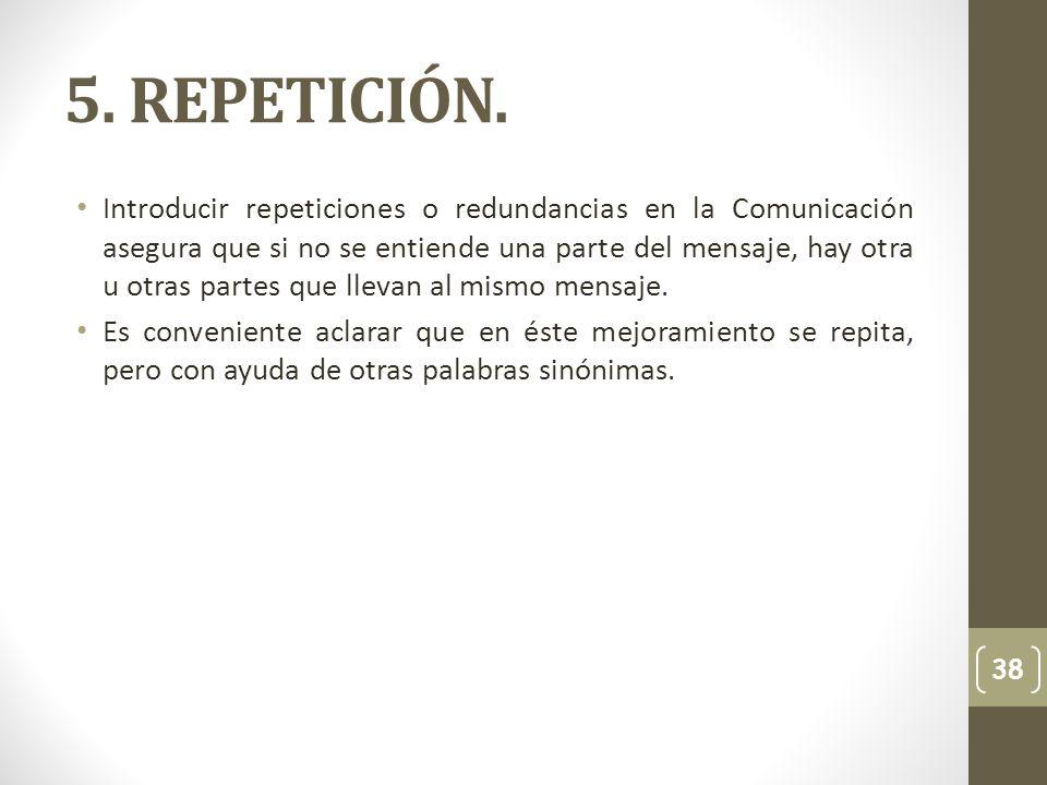 5. REPETICIÓN.