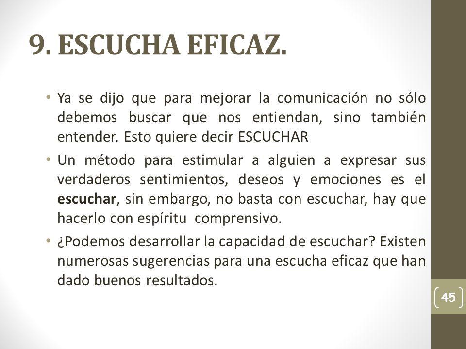 9. ESCUCHA EFICAZ.