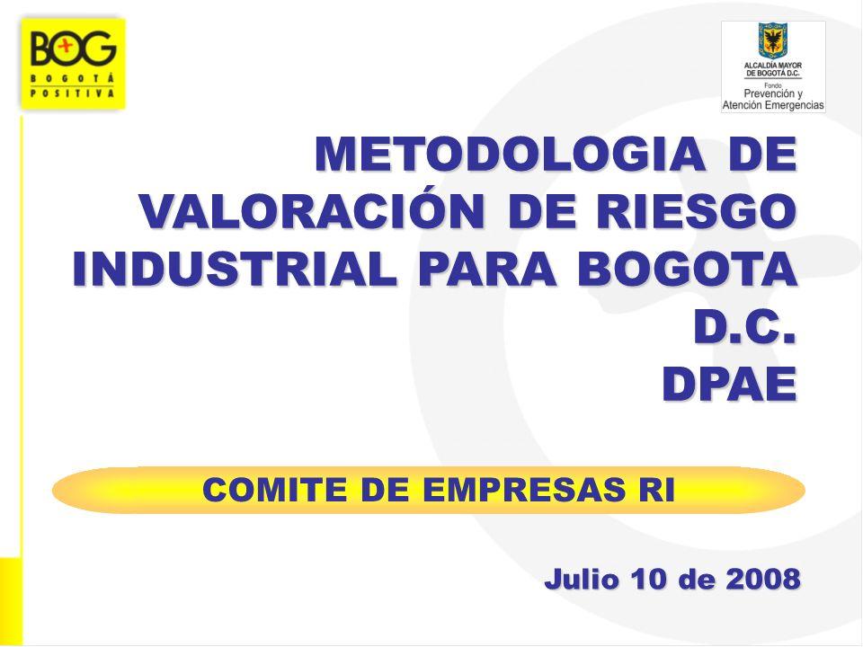 METODOLOGIA DE VALORACIÓN DE RIESGO INDUSTRIAL PARA BOGOTA D.C. DPAE