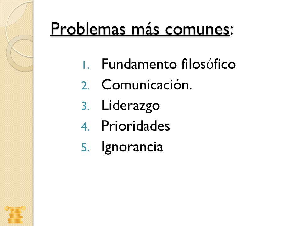 Problemas más comunes: