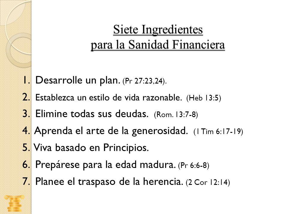 Siete Ingredientes para la Sanidad Financiera