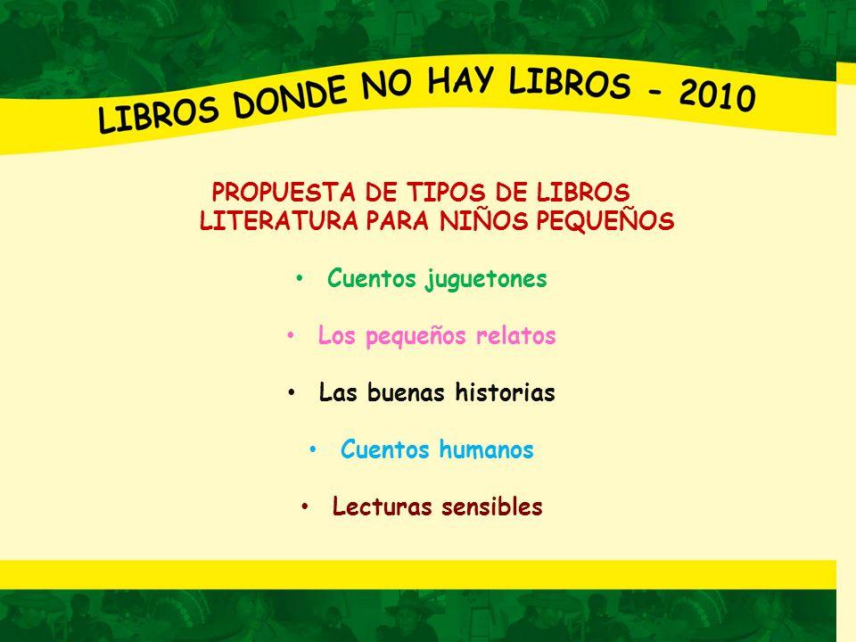 PROPUESTA DE TIPOS DE LIBROS LITERATURA PARA NIÑOS PEQUEÑOS