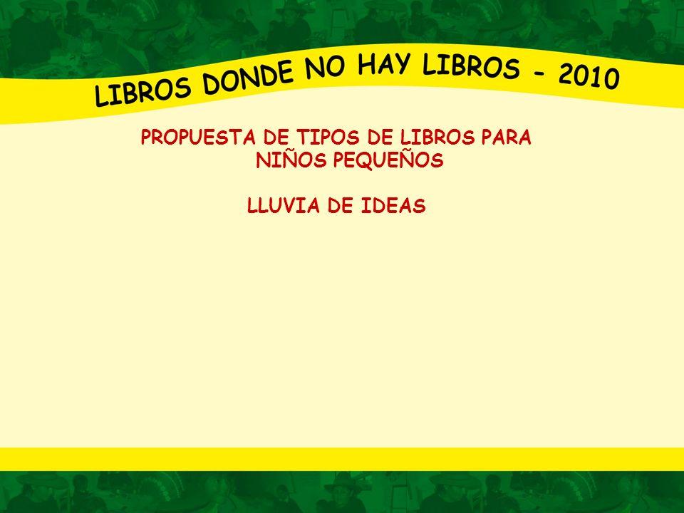 PROPUESTA DE TIPOS DE LIBROS PARA NIÑOS PEQUEÑOS