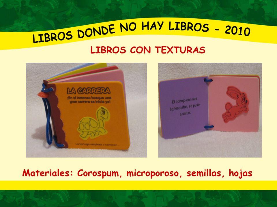 Materiales: Corospum, microporoso, semillas, hojas