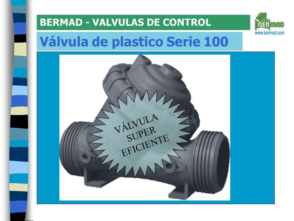 Válvula de plastico Serie 100