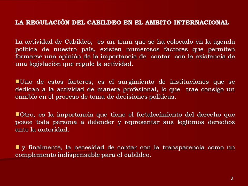 LA REGULACIÓN DEL CABILDEO EN EL AMBITO INTERNACIONAL