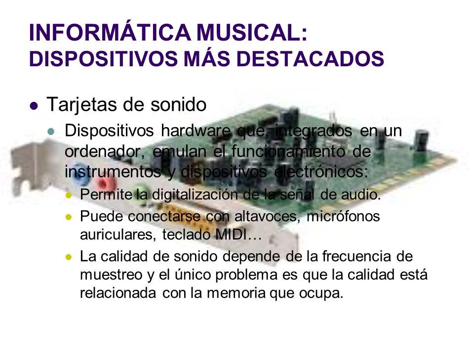 INFORMÁTICA MUSICAL: DISPOSITIVOS MÁS DESTACADOS