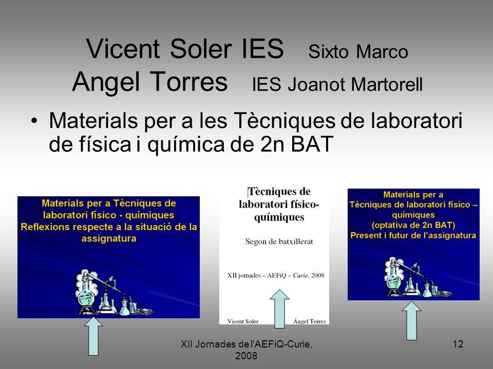 Vicent Soler IES Sixto Marco Angel Torres IES Joanot Martorell