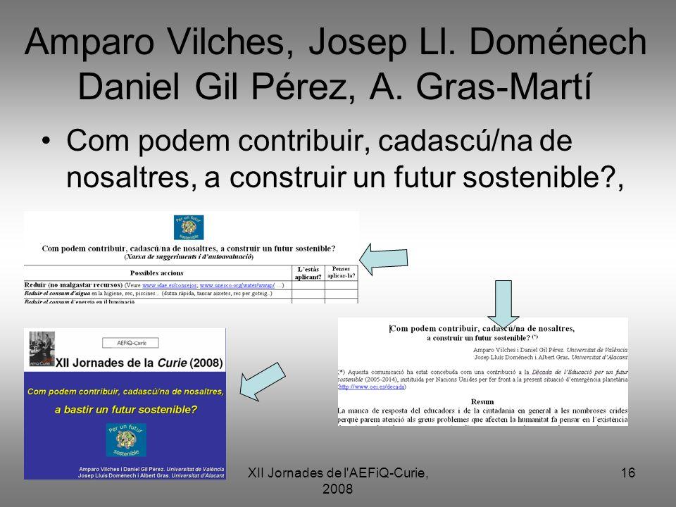 Amparo Vilches, Josep Ll. Doménech Daniel Gil Pérez, A. Gras-Martí