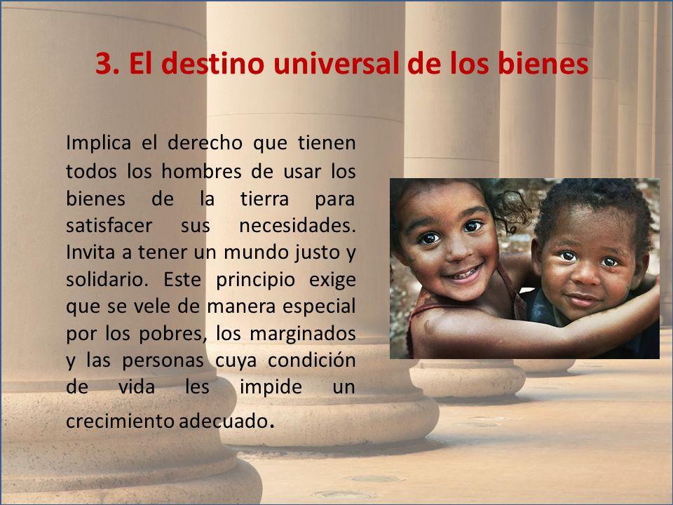 3. El destino universal de los bienes